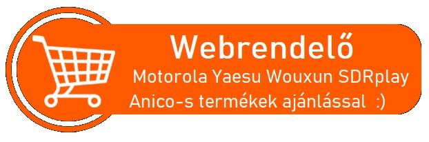 Webrendelő Motorola Yaesu Wouxun SDRplay