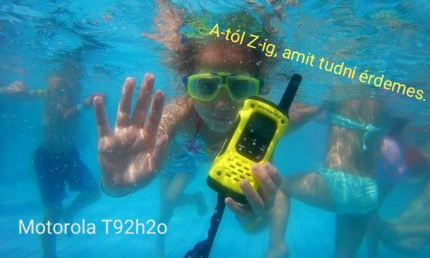 Összefoglaló Motorola T92H2o